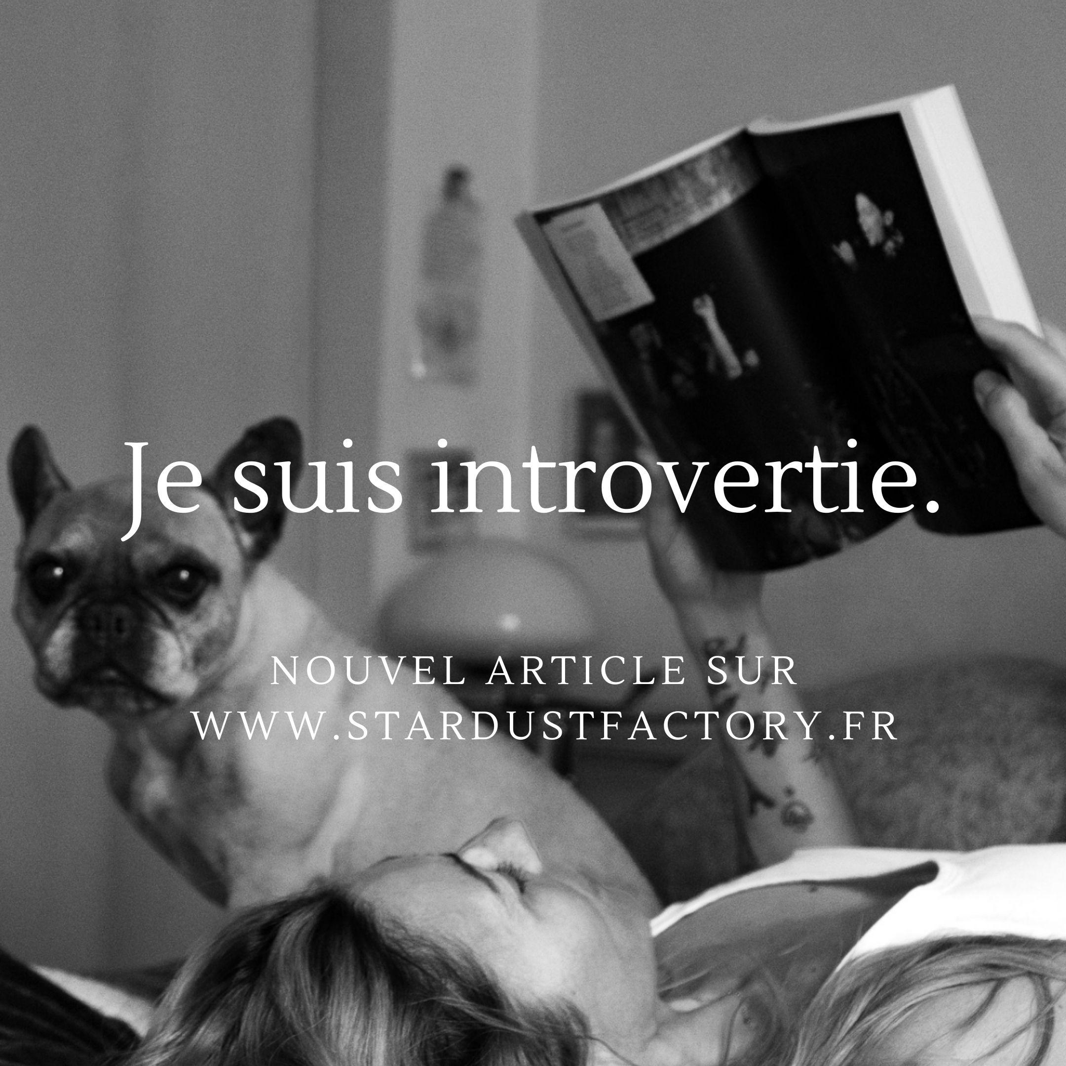 Je suis introvertie